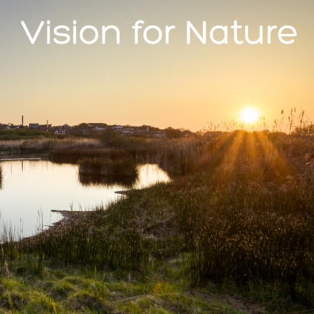 #VisionForNature: A Groundbreaking Call ForChange